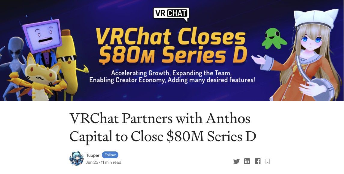 出典:https://medium.com/vrchat/vrchat-partners-with-anthos-capital-to-close-80m-series-d-d706a1ab481b